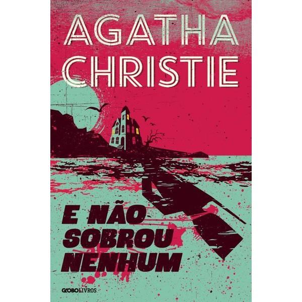 E Não Sobrou Nenhum, Agatha Christie