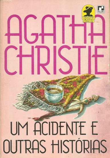 um-acidente-e-outras-historias-agatha-christie-21336-mlb20209064078_122014-f